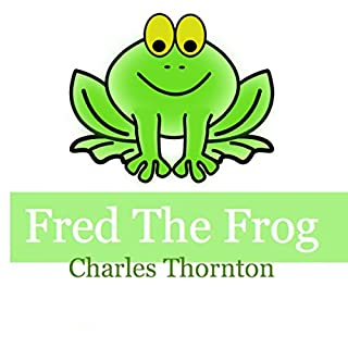 Fred the Frog: Adventures of the Green audiobook cover art