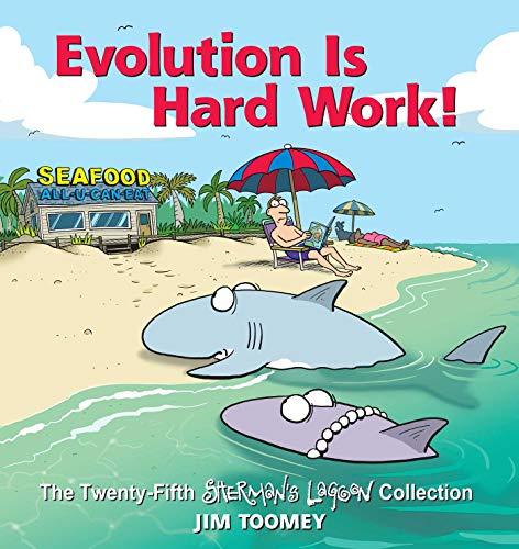Evolution Is Hard Work!: The Twenty-Fifth Sherman's Lagoon Collection (Volume 25)の詳細を見る