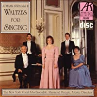 Johann Strauss II: Waltzes for Singing by The New York Vocal Arts Ensemble