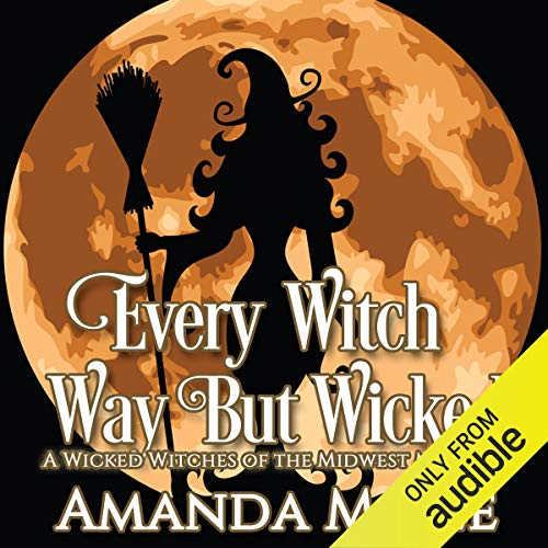 Every Witch Way but Wicked  By  cover art