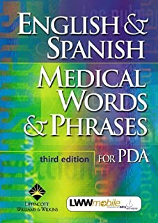 English & Spanish Medical Words & Phrases for PDA: Powered by Skyscape, Inc. by Springhouse (2003-12-02)
