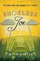 Shoeless Joe by W.P. Kinsella(2013-01-01)