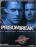 Prison Break - Les dossiers secrets du FBI