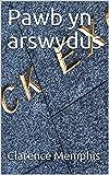 Pawb yn arswydus (Welsh Edition)