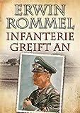 Erwin Rommel - Infanterie greift an - Erwin Rommel