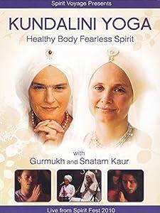 Kundalini Yoga: Healthy Body F by Spirit Voyage