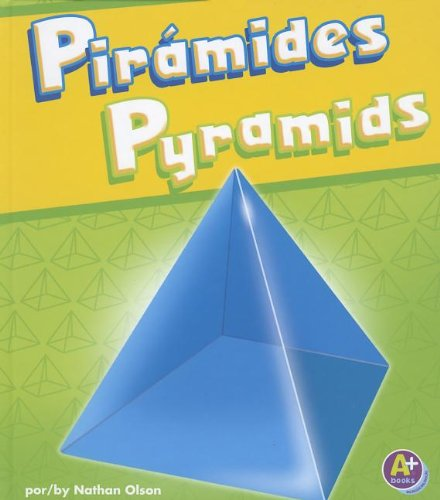 Pirámides / Pyramids (Figuras En 3-d / 3-d Shapes)