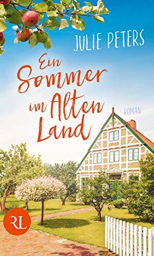 Ein Sommer im Alten Land: Roman