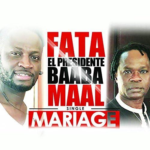 Fata El Presidente feat. Baaba Maal