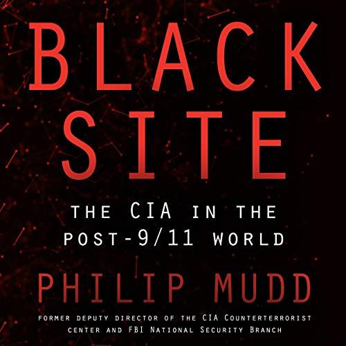 Black Site Audiobook By Philip Mudd cover art