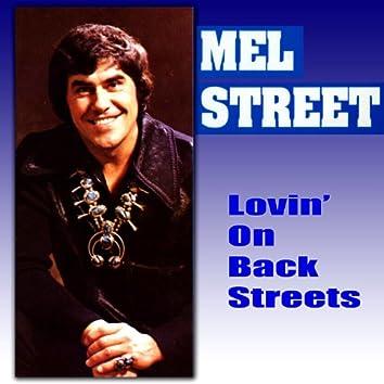 Lovin' On The Back Streets