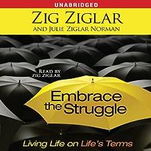 Best embrace the struggle zig ziglar Reviews
