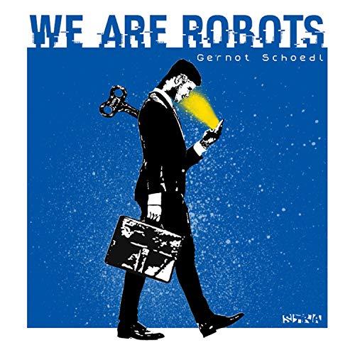 We Are Robots (Radio Edit)