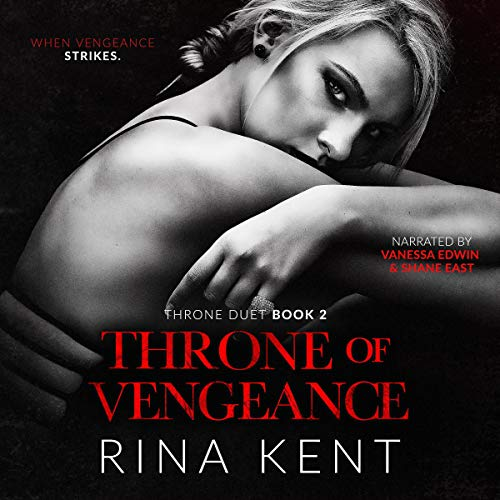 Throne of Vengeance Audiobook By Rina Kent cover art