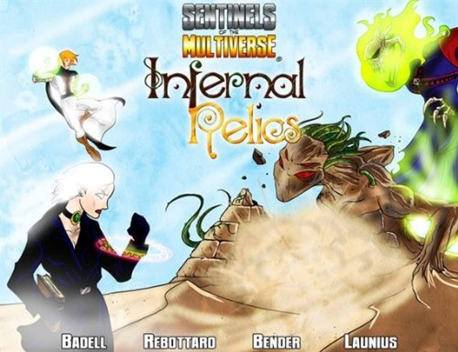 Sentinels Of The Multiverse  Infernal Relics by Greater Than giocos