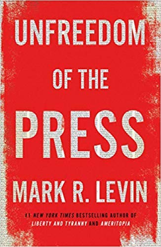 [By Mark R. Levin] Unfreedom of the Press [2019]-[Hardcover] Best selling book for Journalism Writing Reference 