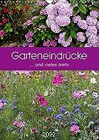 Garteneindruecke (Wandkalender 2022 DIN A3 hoch): ... und vieles mehr (Planer, 14 Seiten )