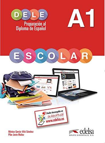 Preparación al Dele. A1. Con espansione online. Per la Scuola media: Preparacion Al Dele Escolar A1 [Lingua spagnola]: Libro del alumno - A1: Vol. 1