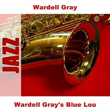 Wardell Gray's Blue Lou