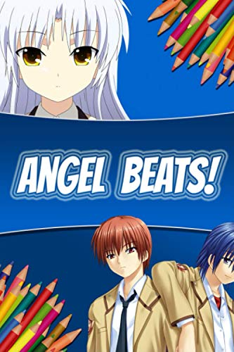 [画像:Coloring Book: Angel Beats! Anime Series Relaxing Painting Pages with Easy Designs for Everyone]