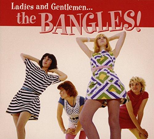 Ladies and Gentlemen: The Bangles