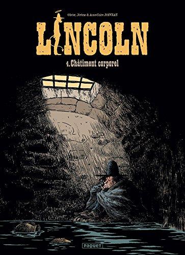 Lincoln T4: Chatiment corporel