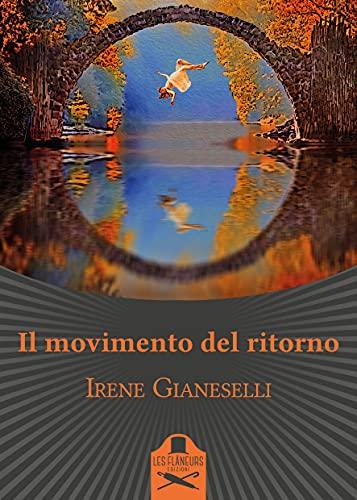 Il movimento del ritorno eBook : Gianeselli, Irene: Amazon.it: Kindle Store