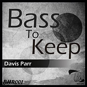 Bass to Keep