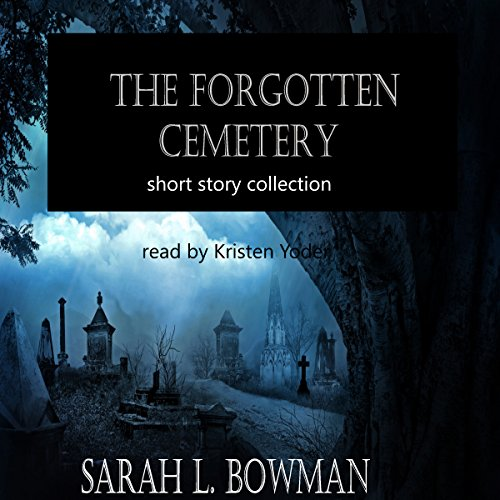 The Forgotten Cemetery audiobook cover art
