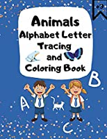 Alphabet Letter Tracing and Coloring Book