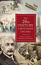 The 20th Century in Bite-Sized Chunks (English Edition)