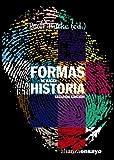 Formas de hacer historia: Segunda edición (Alianza Ensayo)