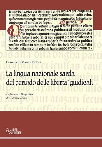 La lingua nazionale sarda del periodo delle libertà giudicali