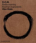 Alex atala dom d'Alex Atala
