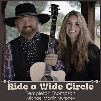 Ride a Wide Circle (feat. Michael Martin Murphey)