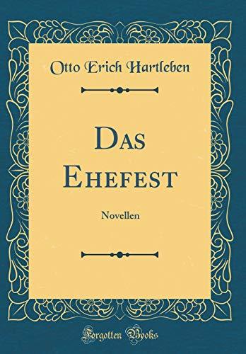 Das Ehefest: Novellen (Classic Reprint)