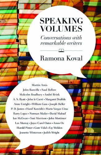 Speaking Volumes: Conversations with Remarkable Writers