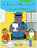 A Day in the Life of Professionals Policeman: Profession Guide for Children