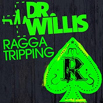 Ragga Tripping