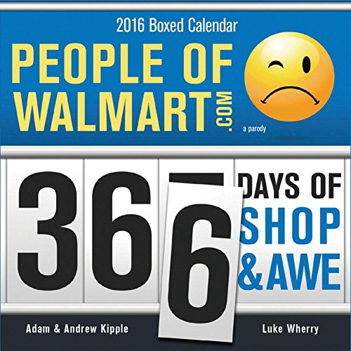 People of Walmart - 2016 Boxed Calendar 4 x 5in
