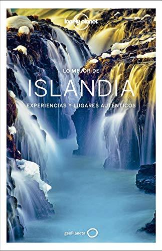 Lo mejor de Islandia 1: Experiencias y lugares auténticos (Guías Lo mejor de País Lonely Planet)