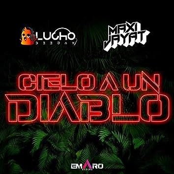Cielo A Un  Diablo (Remix)