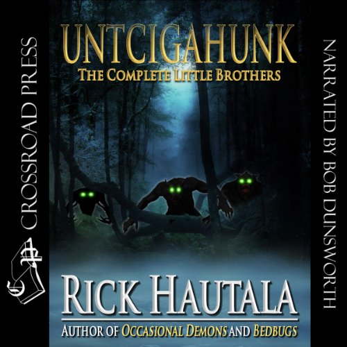 Untcigahunk audiobook cover art