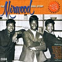 The Mirwood Soul Story by VARIOUS ARTISTS (2004-12-07)