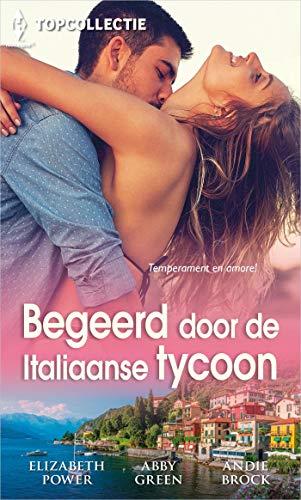 Begeerd door de Italiaans tycoon (Topcollectie Book 153) (Dutch Edition)