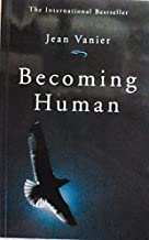 Becoming Human by Vanier, Jean published by Paulist Press Paperback