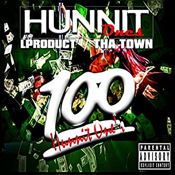 Hunnit Ones (feat. Tha Town)