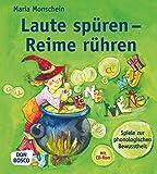 Laute spüren - Reime rühren - Spiele zur phonologischen Bewusstheit (Inkl.CD-Rom)...