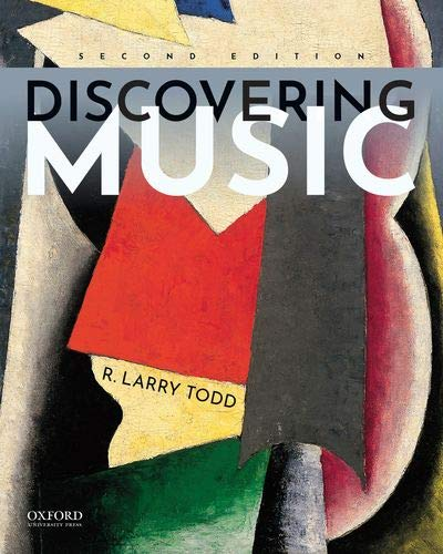 Compare Textbook Prices for Discovering Music 2 Edition ISBN 9780190938925 by Todd, R. Larry