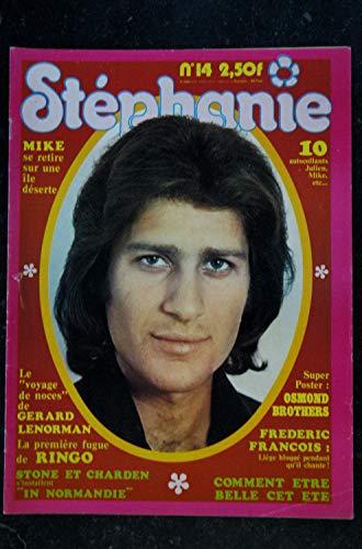 STEPHANIE 014 1974 MIKE BRANT GERARD LENORMAN RINGO STONE & CHARDEN FREDERIC FRANCOIS
